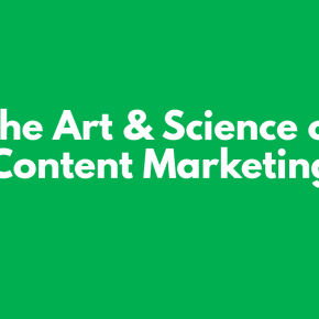 The Art & Science of Content Marketing – LISTEX Presentation