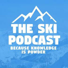 What have you missed recently on 'The Ski Podcast'?
